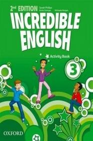 Oxford Incredible English 3 Activity Book - Sarah Phillips, Morgan Michaela