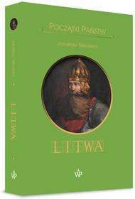 Jarosław Nikodem Początki państw Litwa