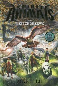 Wilga / GW Foksal Wszechdrzewo. Spirit Animals - Marie Lu