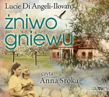 Zysk i S-ka Żniwo gniewu - książka audio na 1CD (format mp3) - Angeli-Ilovan Lucie