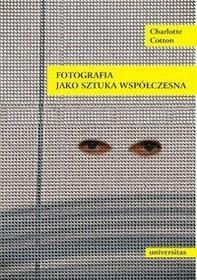 Universitas Fotografia jako sztuka współczesna