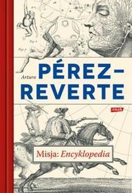 ZnakMisja Encyklopedia - Arturo Perez-Reverte