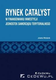 Włodarek Jolanta Rynek CATALYST w finansowaniu inwestycji jednostek samorządu terytorialnego0