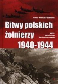 Wydawnictwo AA Bitwy polskich żołnierzy 1940-1944 + (AUDIO CD) - Joanna Wieliczka-Szarkowa