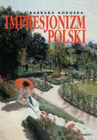 Bellona Impresjonizm Polski - Barbara Kokoska