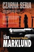 Testament Nobla Liza Marklund