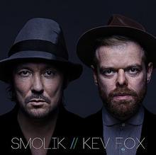 Smolik, Kev Fox Smolik / Kev Fox, CD Smolik, Kev Fox