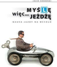 KOS Jacek Konarski Myślę więc jeżdżę