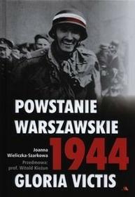 Wydawnictwo AA Joanna Wieliczka-Szarkowa Powstanie Warszawskie 1944. Gloria Victis + CD