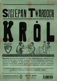 Wydawnictwo Literackie Król - Szczepan Twardoch