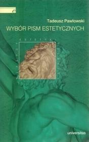 Wybór pism estetycznych - Tadeusz Pawłowski