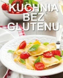 Olesiejuk Sp. z o.o. praca zbiorowa Kuchnia bez glutenu
