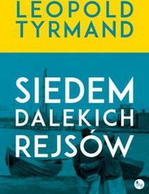 Wydawnictwo MG Siedem dalekich rejsów - Leopold Tyrmand