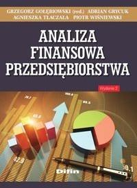 Difin Analiza finansowa przedsiębiorstwa - Grzegorz Gołębiowski, Adrian Grycuk, Agnieszka Tłaczała, Piotr Wiśniewski