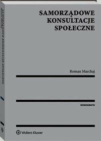 Samorządowe konsultacje społeczne - Marchaj Roman