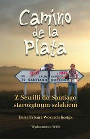 WAM Camino de la Plata - DARIA URBAN, Wojciech Kostyk