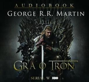 Zysk i S-ka George R.R. Martin Gra o tron. Audiobook