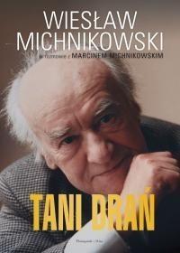 Wiesław Michnikowski Tani drań