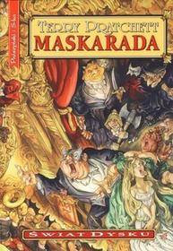 Prószyński Maskarada. Świat dysku - Terry Pratchett