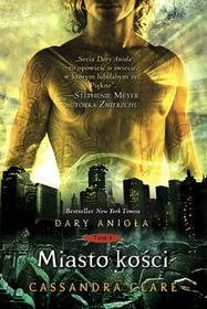 MAG Dary Anioła Miasto kości - Cassandra Clare