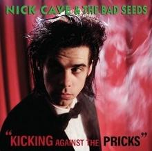 Nick Cave And The Bad Seeds Kicking Against The Pricks Remastered)