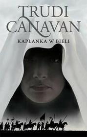 Galeria Książki Kapłanka w bieli - Trudi Canavan