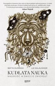 Kudłata nauka Mądrość w świecie zwierząt Matin Durrani Liz Kalaugher
