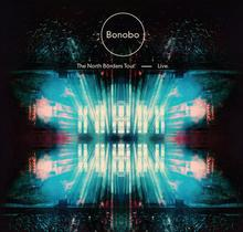 The North Borders Tour Live [CD DVD] Deluxe Edition Bonobo