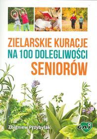 Wydawnictwo Gaj Zielarskie kuracje na 100 dolegliwości seniorów