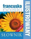 Olesiejuk Sp. z o.o. Ilustrowany słownik francusko-polski - Praca zbiorowa