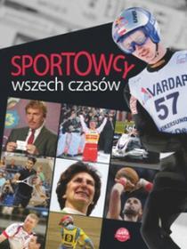 BOOKS Sportowcy wszech czasów - Szymanowski P.