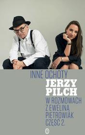 Inne ochoty Jerzy Pilch