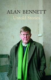Alan Bennett Untold Stories