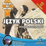 Język polski Współczesność Małgorzata Choromańska MP3)