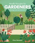 Clea Danaan Mindful Thoughts for Gardeners