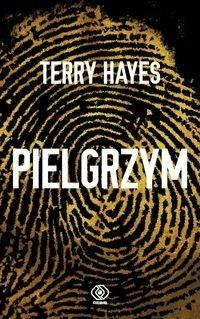 Rebis Pielgrzym - Terry Hayes