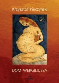 Dom Wergiliusza - Krzysztof Pieczyński