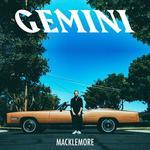 Gemini CD) Macklemore