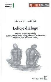 Lekcje dialogu. Mowy, eseje i wywiady - Adam Krzemiński