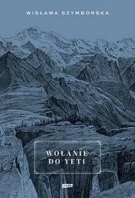 Znak Wołanie do Yeti - Wisława Szymborska