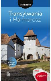 Bezdroża Transylwania i Marmarosz. Travelbook - Opracowanie zbiorowe