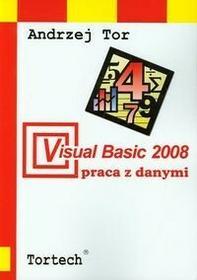 Visual Basic 2008 Praca z danymi - Andrzej Tor