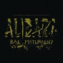 Bal Maturalny CD) Rozbójnik Alibaba Jan Borysewicz
