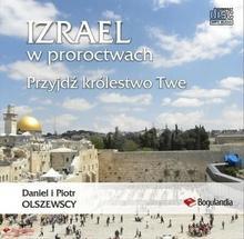 Izrael w proroctwach Przyjdź królestwo Twe MP3 - Wysyłka od 3,99