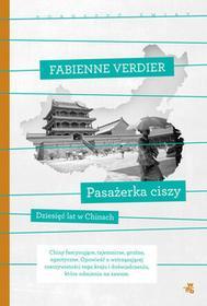 W.A.B. / GW Foksal Pasażerka ciszy. Poruszyć świat - Fabienne Verdier