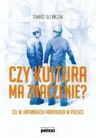 Poltext Czy kultura ma znaczenie? - Tomasz Olejniczak