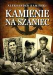 Nasza Księgarnia Aleksander Kamiński Kamienie na szaniec