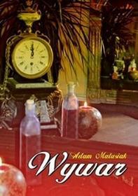 Wywar - Adam Matusiak