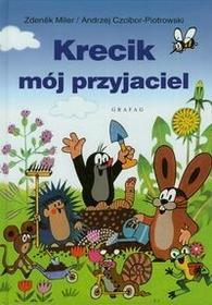 Miler Zdenek, Czcibor-Piotrowski Andrzej Krecik mój przyjaciel / wysyłka w 24h