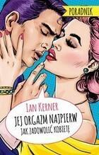Jej orgazm najpierw Ian Kerner